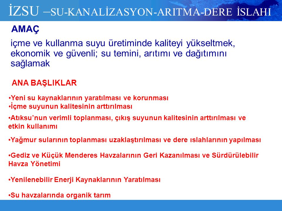 İZSU –SU-KANALİZASYON-ARITMA-DERE İSLAHI