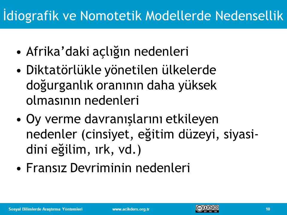 İdiografik ve Nomotetik Modellerde Nedensellik