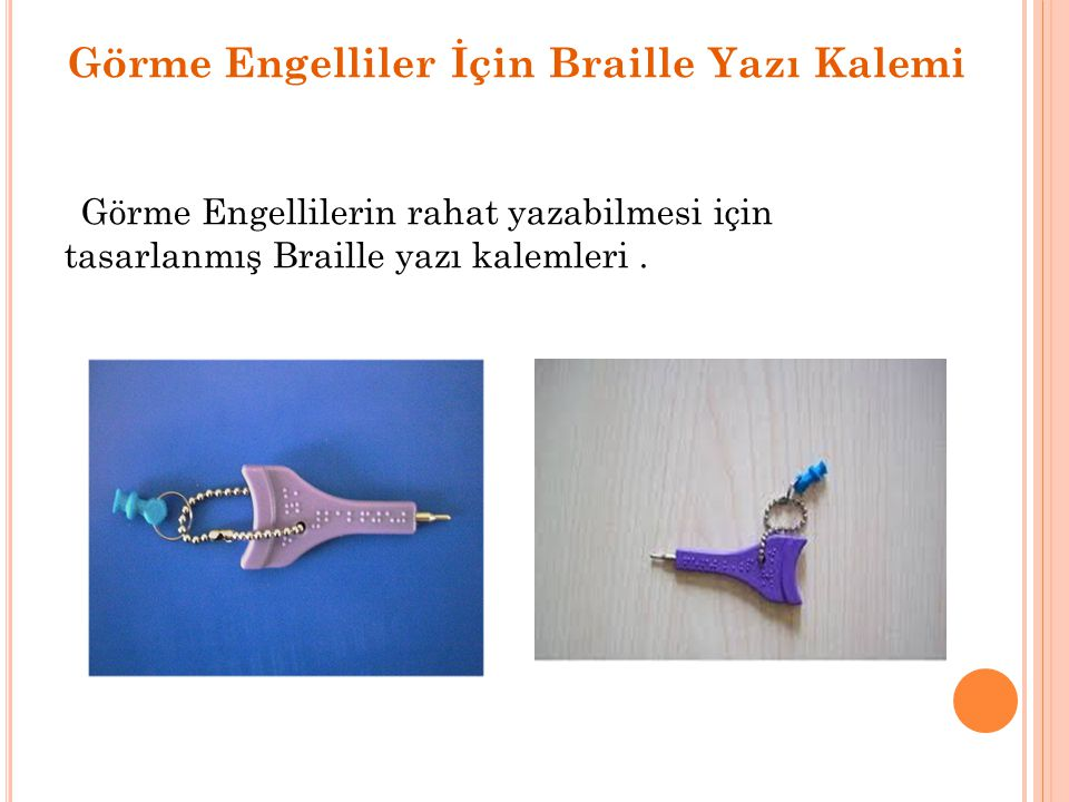 Görme Engelliler İçin Braille Yazı Kalemi