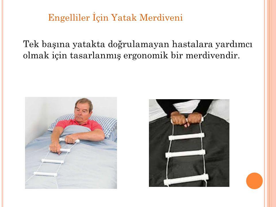 Engelliler İçin Yatak Merdiveni