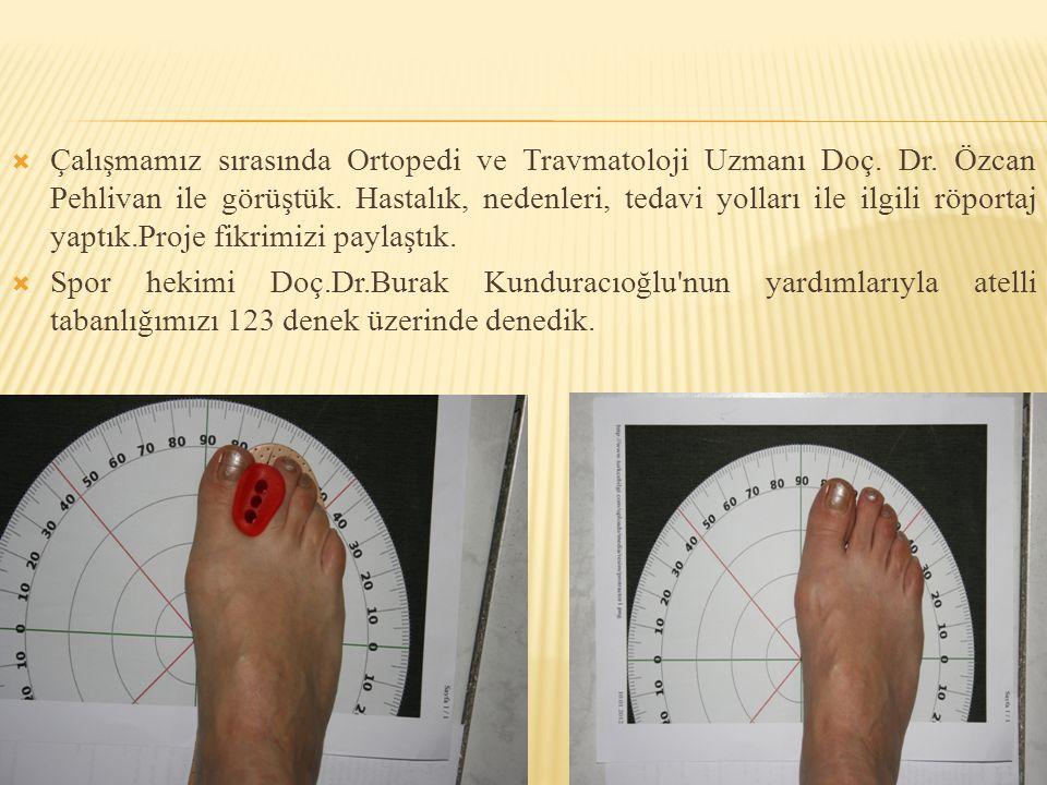 Çalışmamız sırasında Ortopedi ve Travmatoloji Uzmanı Doç. Dr