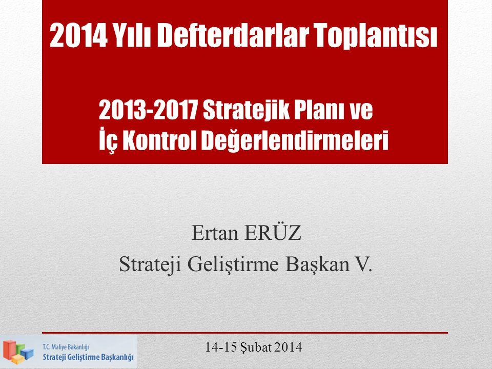 Ertan ERÜZ Strateji Geliştirme Başkan V.
