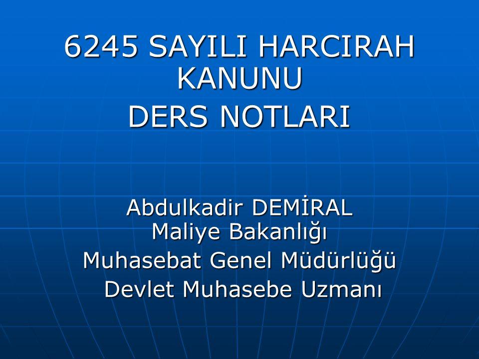 6245 SAYILI HARCIRAH KANUNU DERS NOTLARI