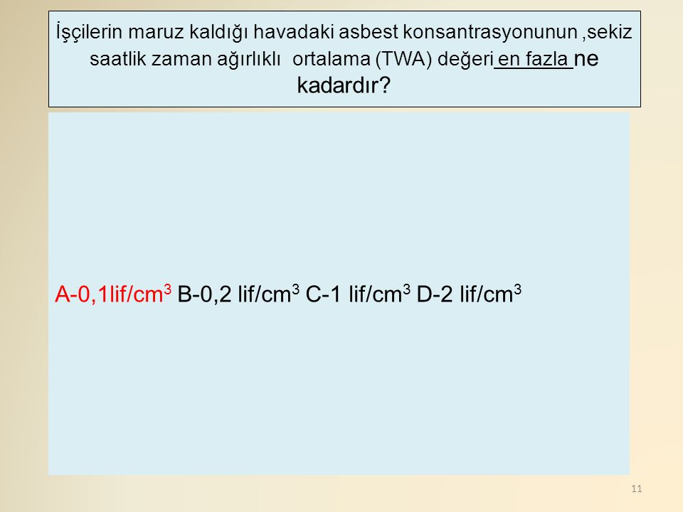 A-0,1lif/cm3 B-0,2 lif/cm3 C-1 lif/cm3 D-2 lif/cm3