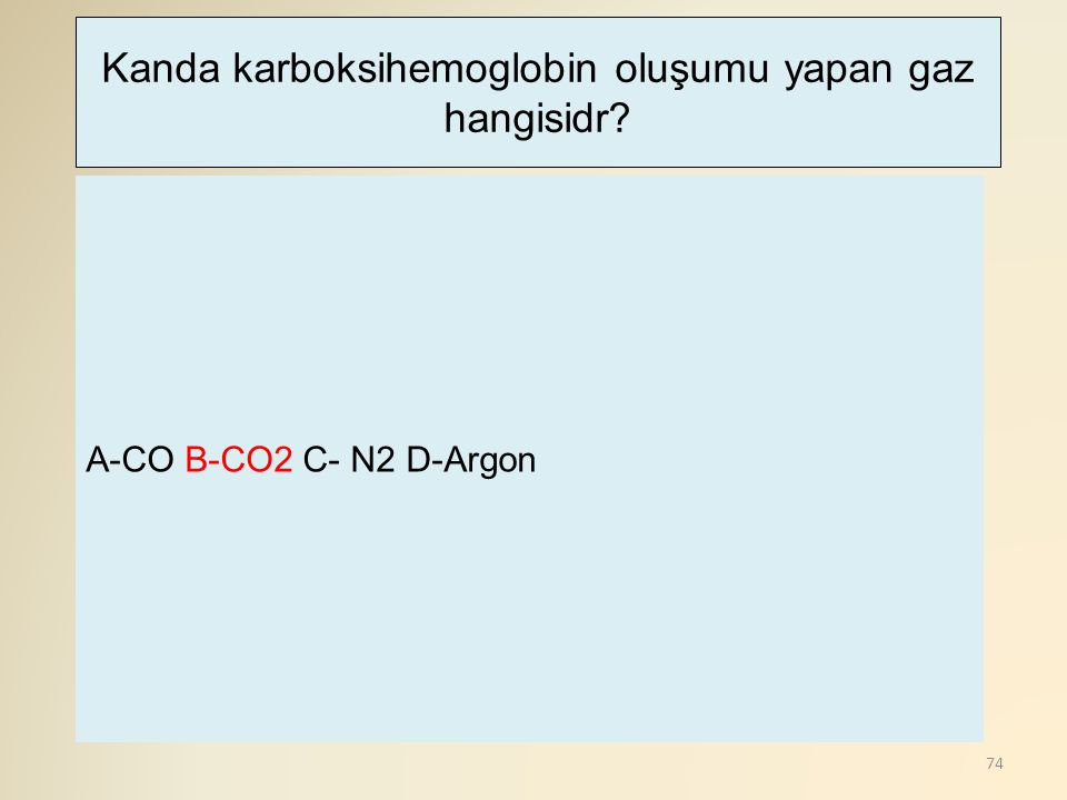 Kanda karboksihemoglobin oluşumu yapan gaz hangisidr