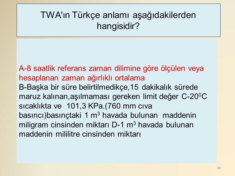 TWA ın Türkçe anlamı aşağıdakilerden hangisidir