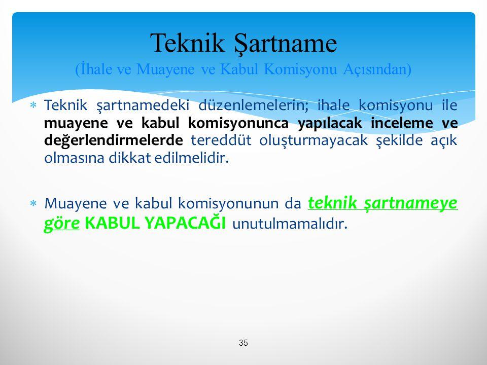 Teknik Şartname (İhale ve Muayene ve Kabul Komisyonu Açısından)