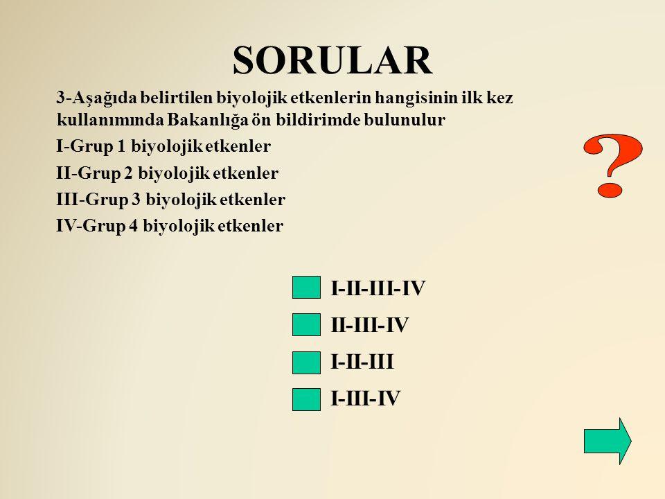 SORULAR I-II-III-IV II-III-IV I-II-III I-III-IV