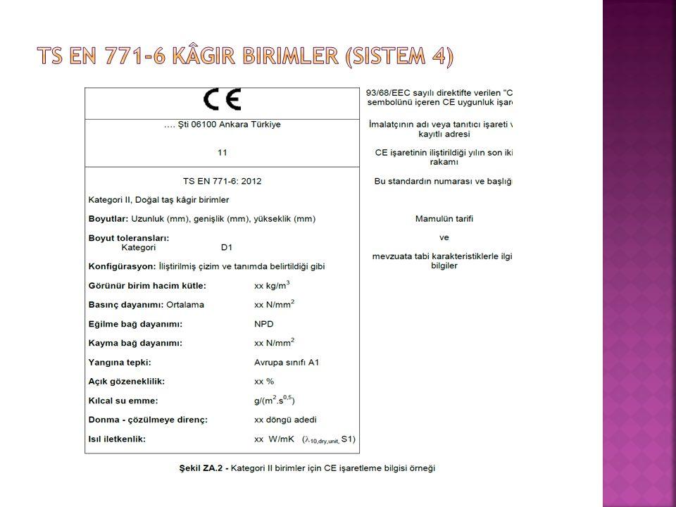 Ts en 771-6 Kâgir birimler (Sistem 4)