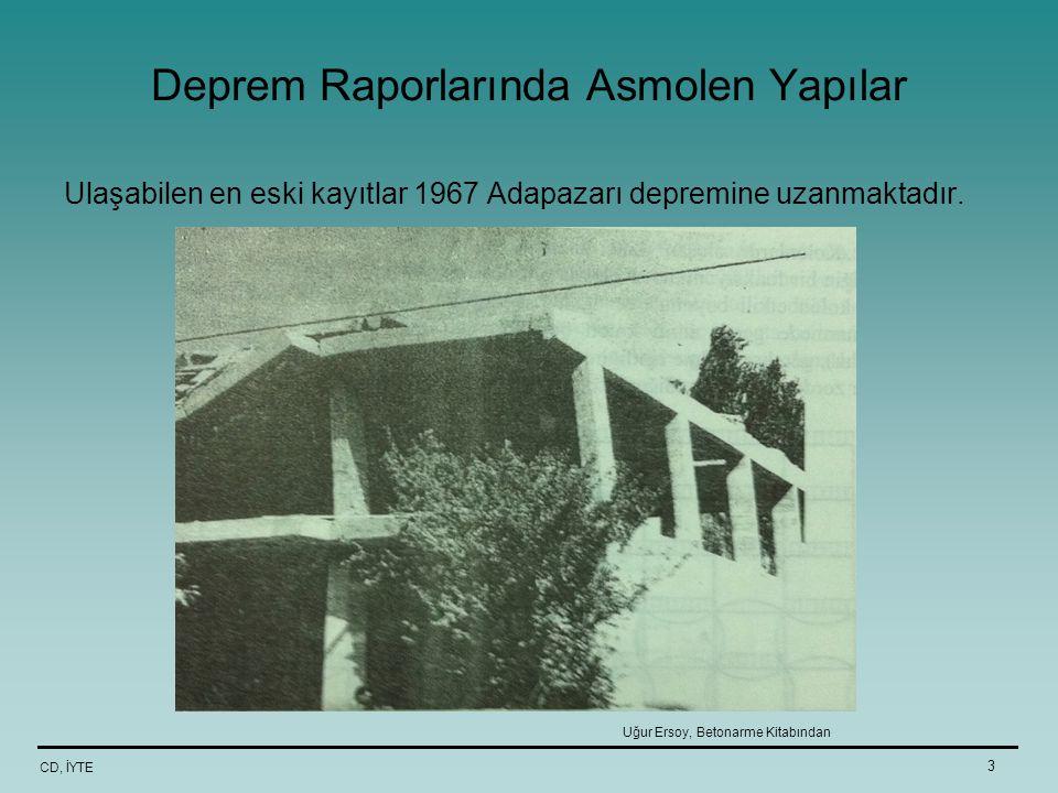 Deprem Raporlarında Asmolen Yapılar