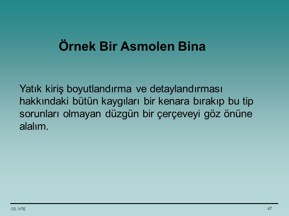 Örnek Bir Asmolen Bina