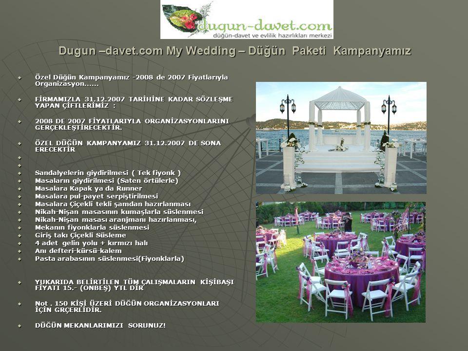 Dugun –davet.com My Wedding – Düğün Paketi Kampanyamız