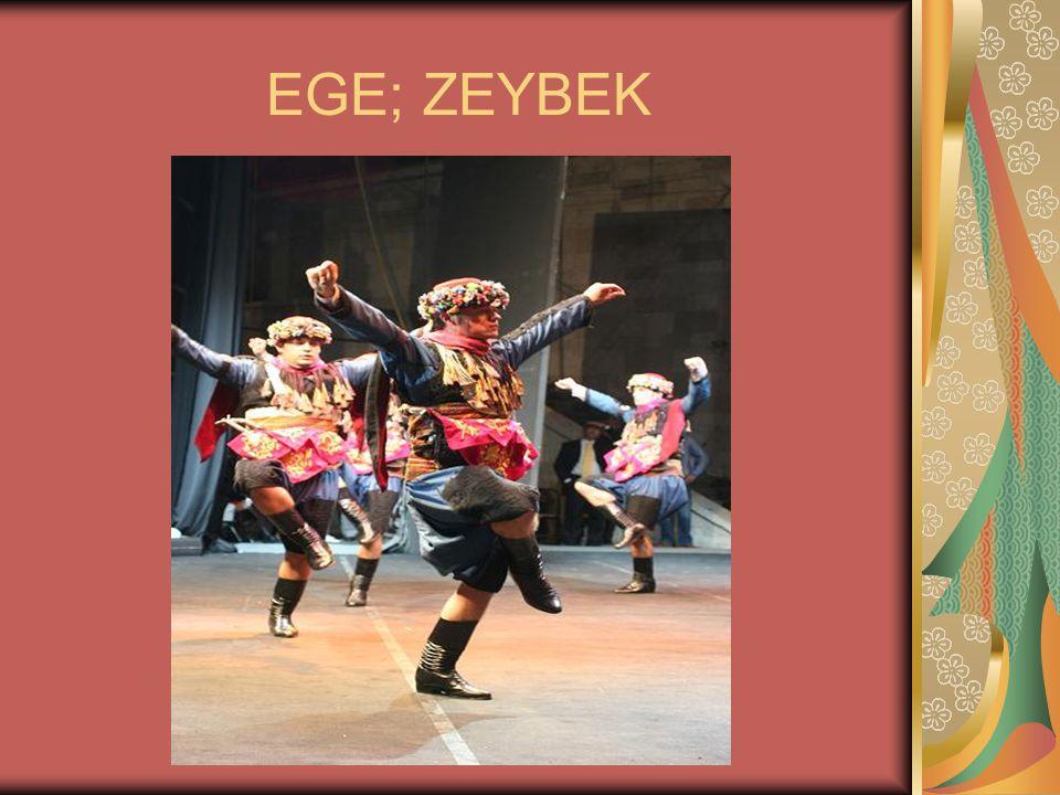 EGE; ZEYBEK