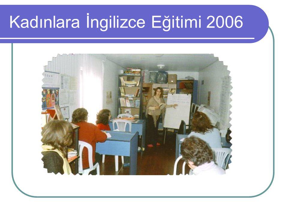 Kadınlara İngilizce Eğitimi 2006