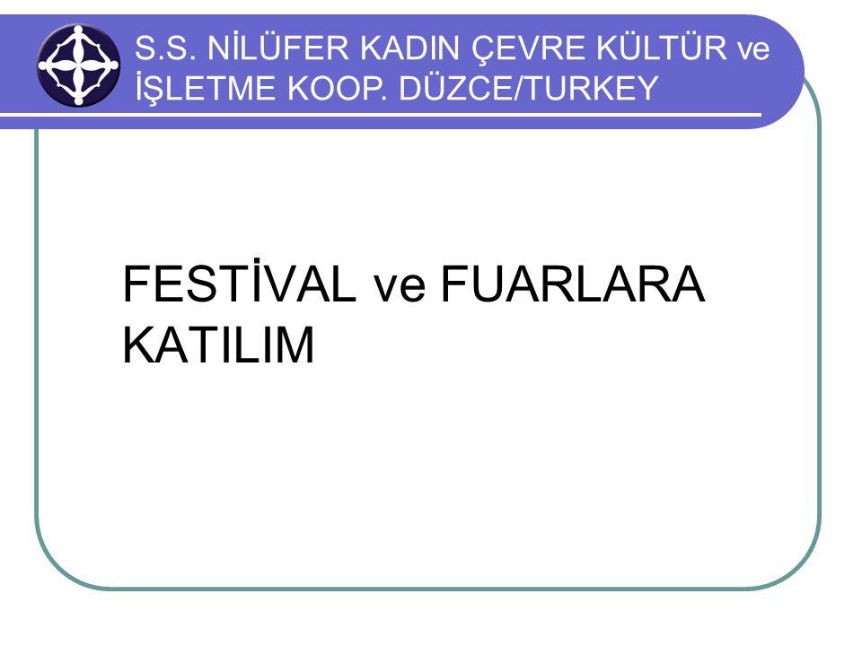 FESTİVAL ve FUARLARA KATILIM