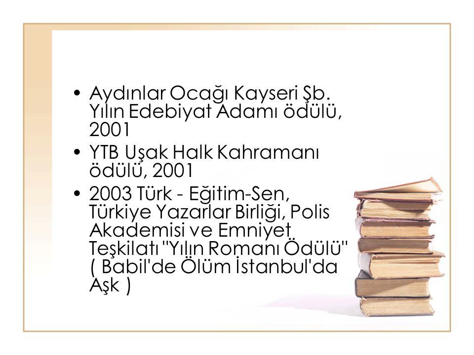 Aydınlar Ocağı Kayseri Şb. Yılın Edebiyat Adamı ödülü, 2001