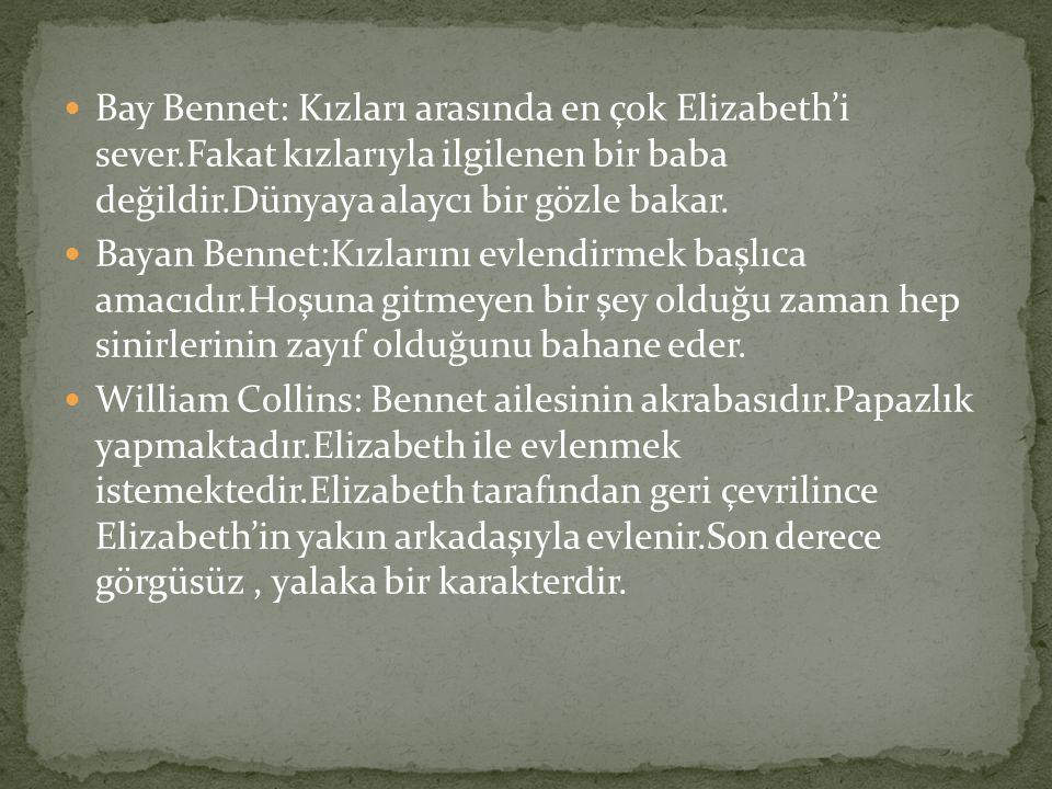Bay Bennet: Kızları arasında en çok Elizabeth'i sever