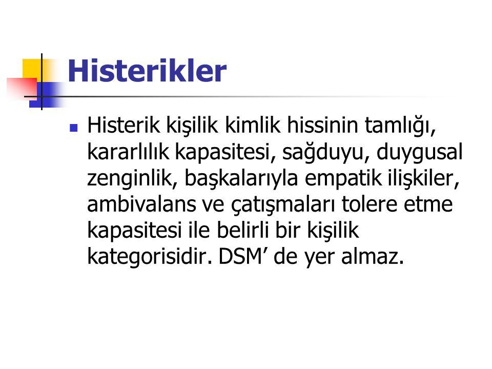 Histerikler