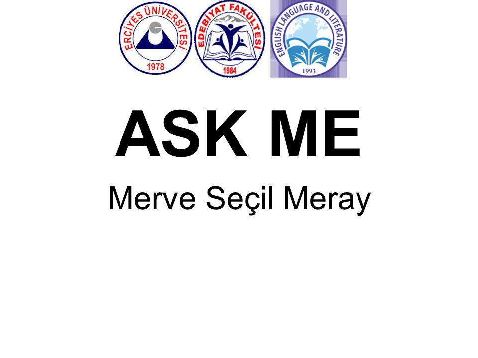 ASK ME Merve Seçil Meray