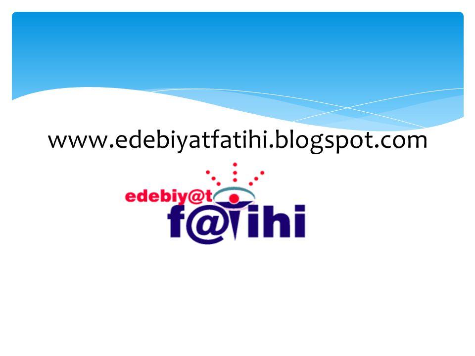 www.edebiyatfatihi.blogspot.com