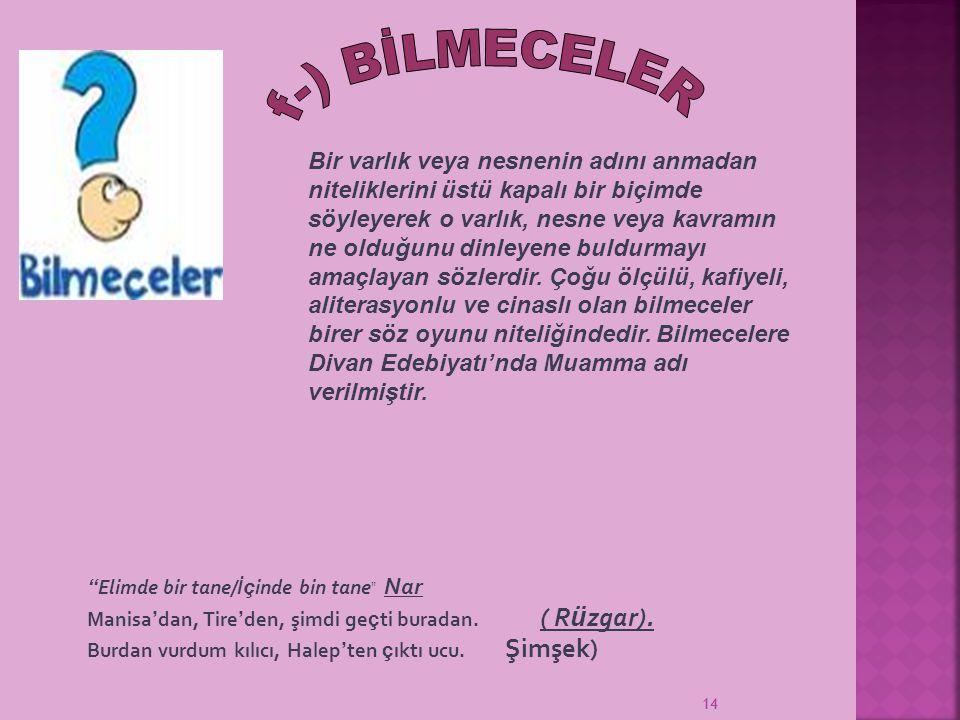 f-) BİLMECELER