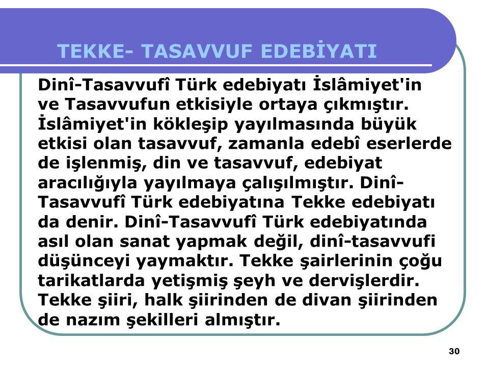 TEKKE- TASAVVUF EDEBİYATI