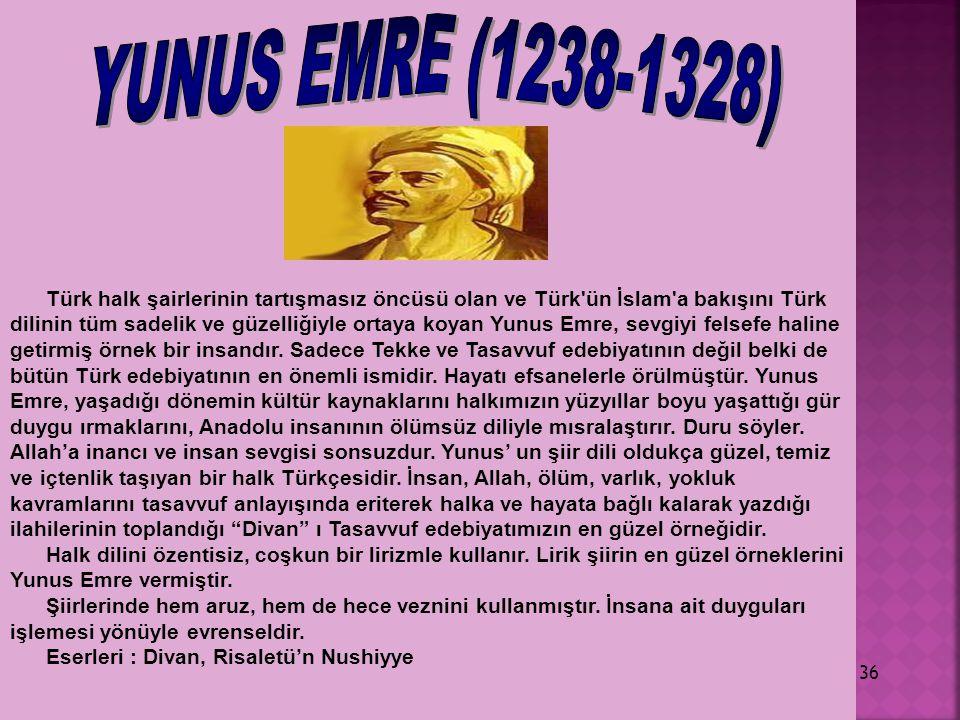 YUNUS EMRE (1238-1328)