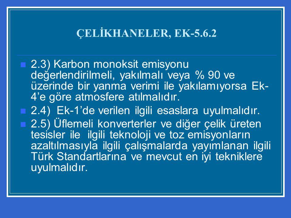 ÇELİKHANELER, EK-5.6.2
