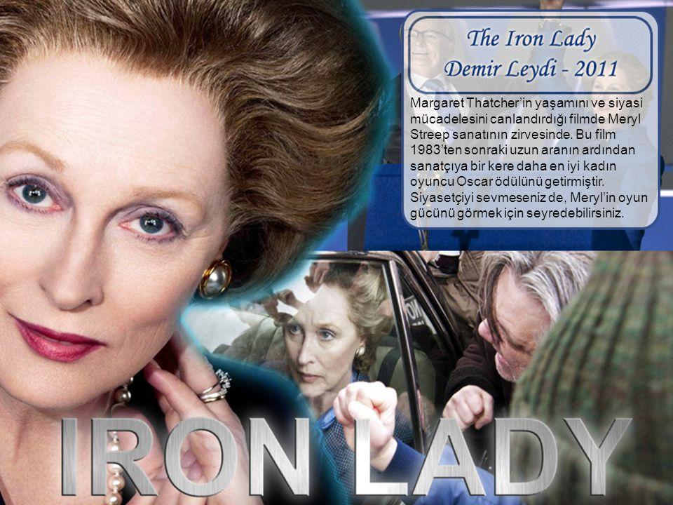 Margaret Thatcher'in yaşamını ve siyasi mücadelesini canlandırdığı filmde Meryl Streep sanatının zirvesinde.