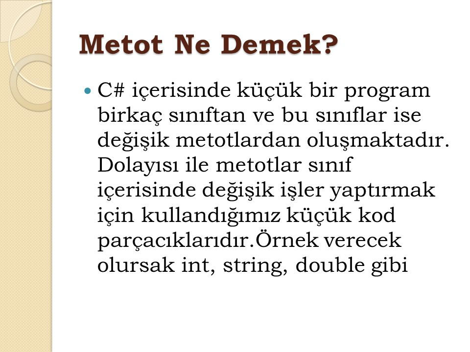 Metot Ne Demek