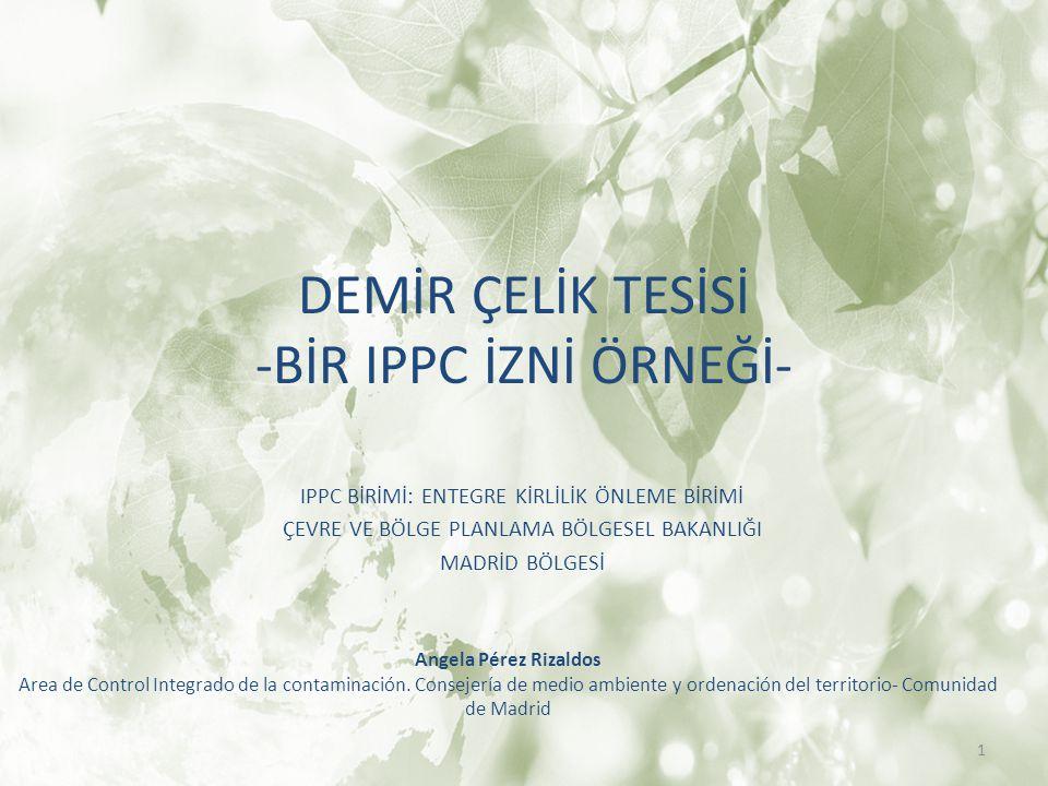 DEMİR ÇELİK TESİSİ -BİR IPPC İZNİ ÖRNEĞİ-