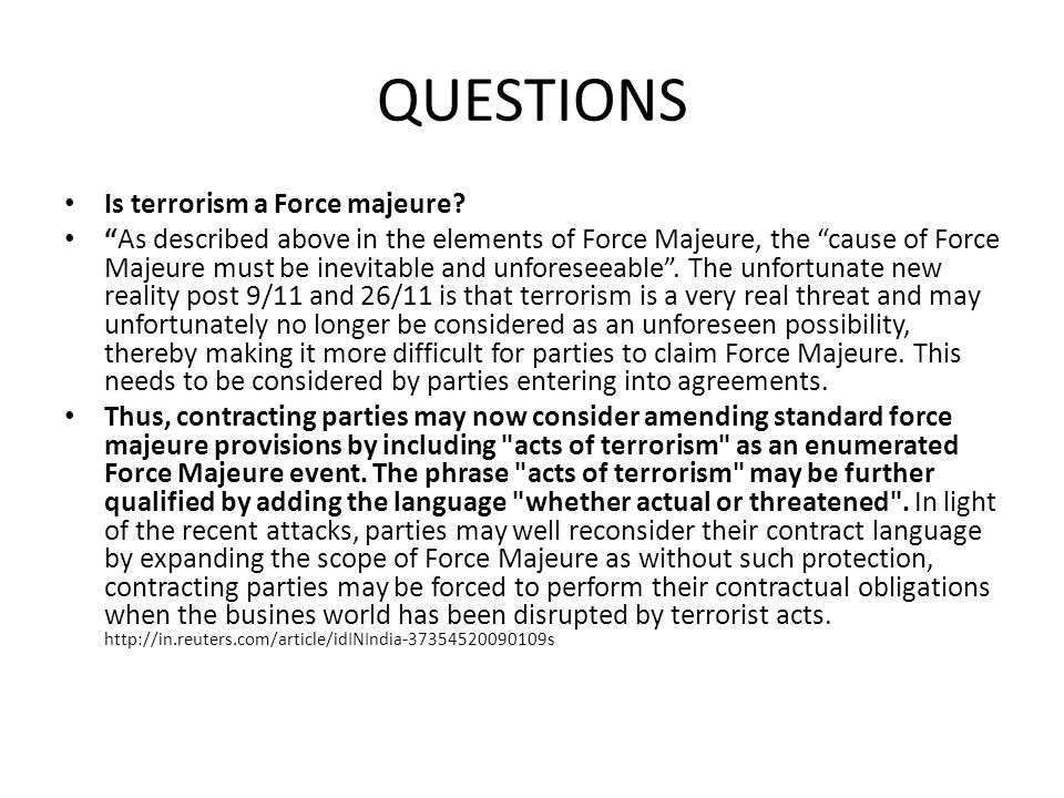 QUESTIONS Is terrorism a Force majeure