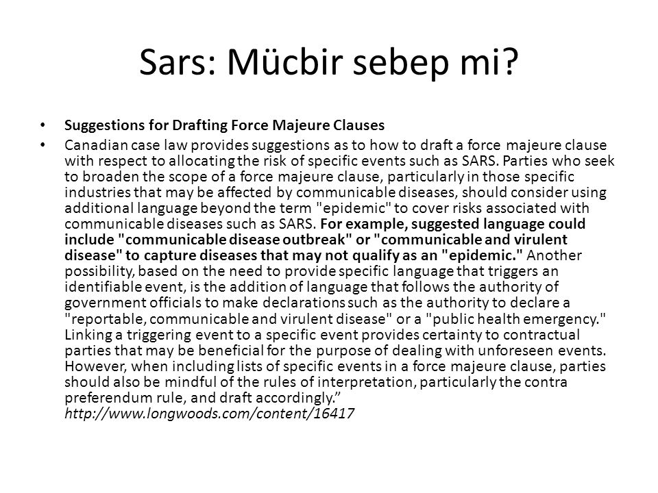 Sars: Mücbir sebep mi Suggestions for Drafting Force Majeure Clauses