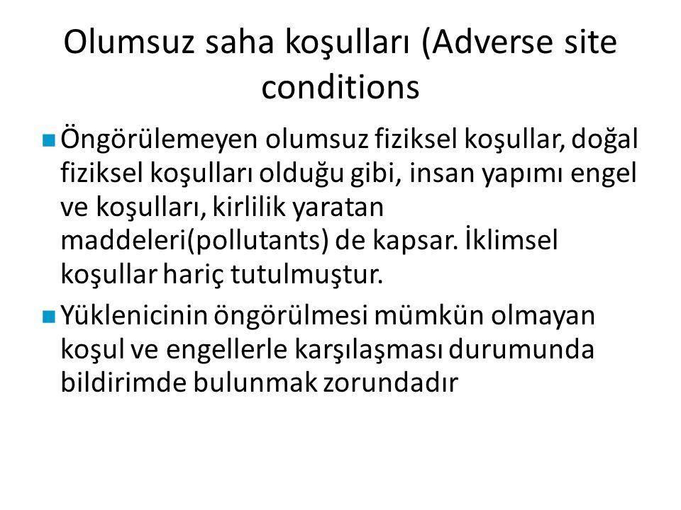 Olumsuz saha koşulları (Adverse site conditions