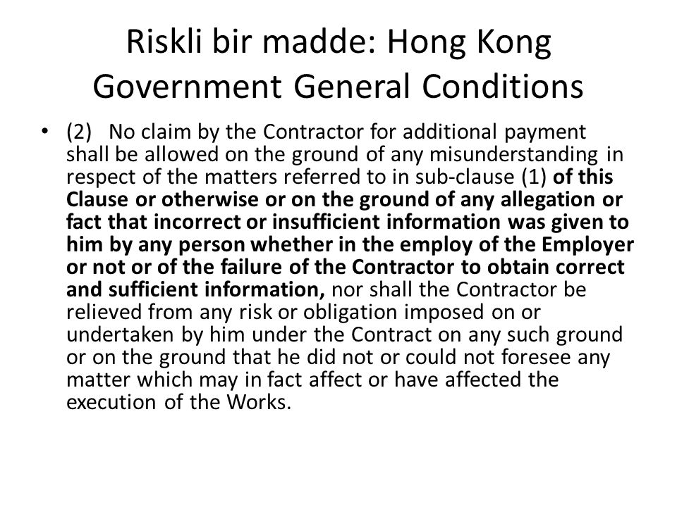 Riskli bir madde: Hong Kong Government General Conditions