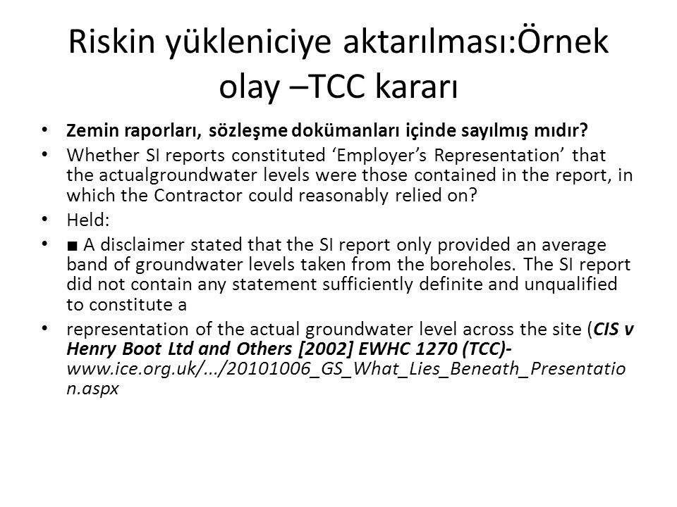Riskin yükleniciye aktarılması:Örnek olay –TCC kararı