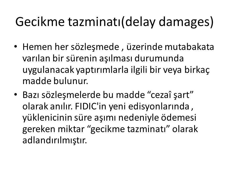 Gecikme tazminatı(delay damages)
