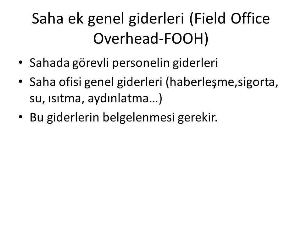 Saha ek genel giderleri (Field Office Overhead-FOOH)
