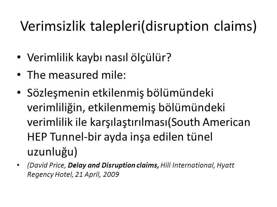 Verimsizlik talepleri(disruption claims)