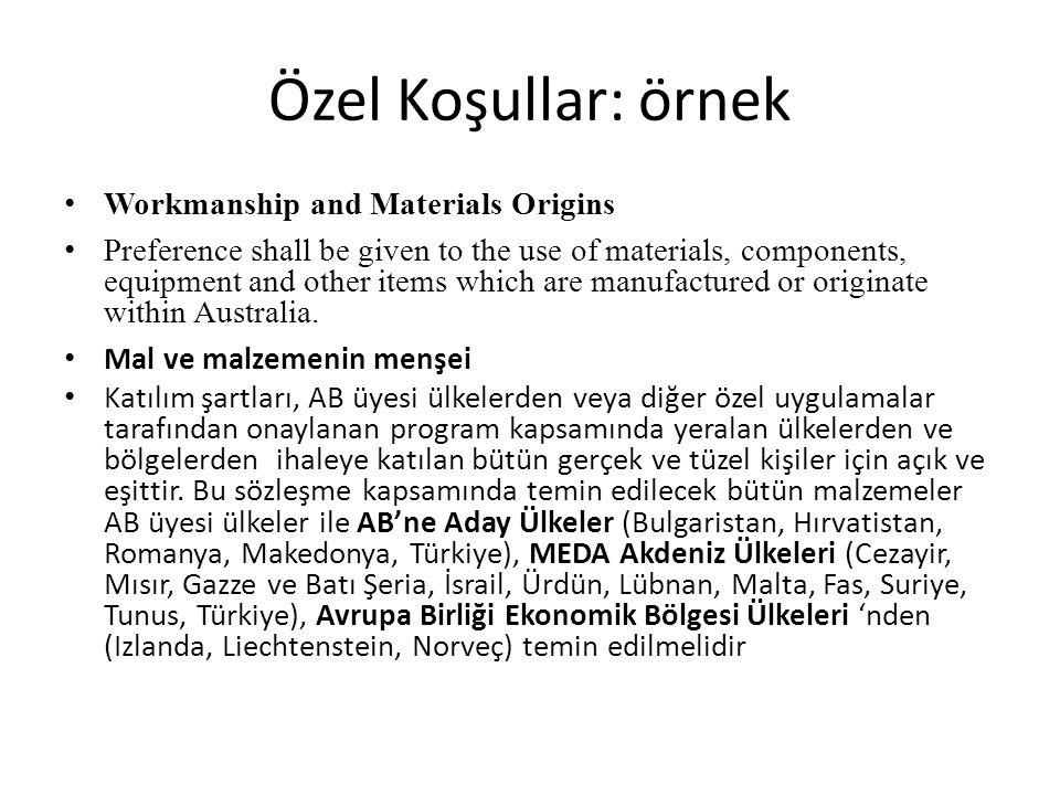 Özel Koşullar: örnek Workmanship and Materials Origins
