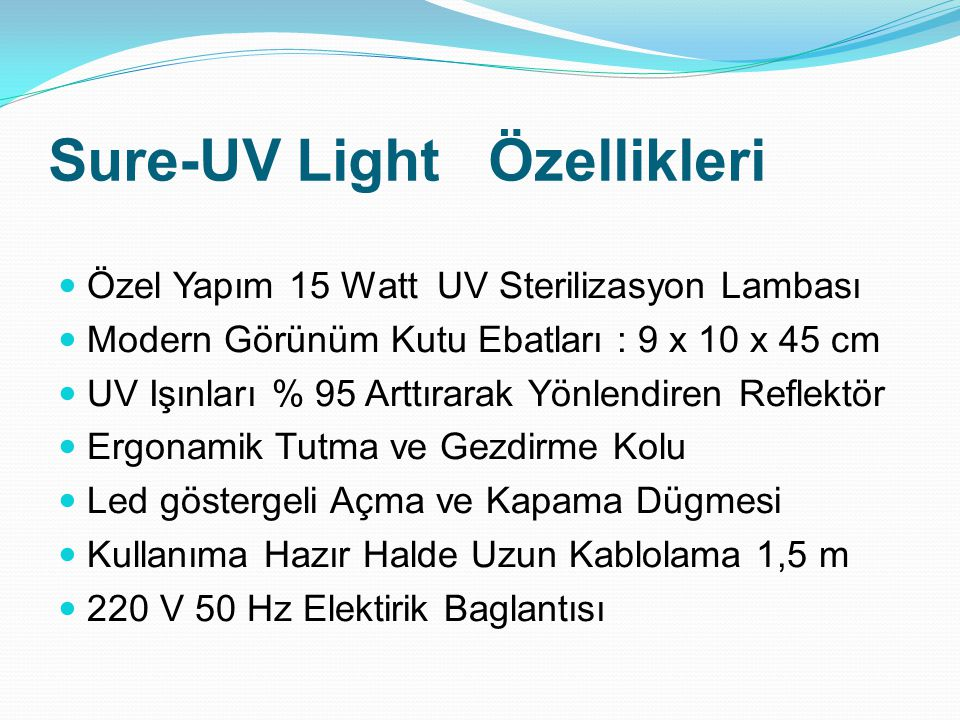 Sure-UV Light Özellikleri