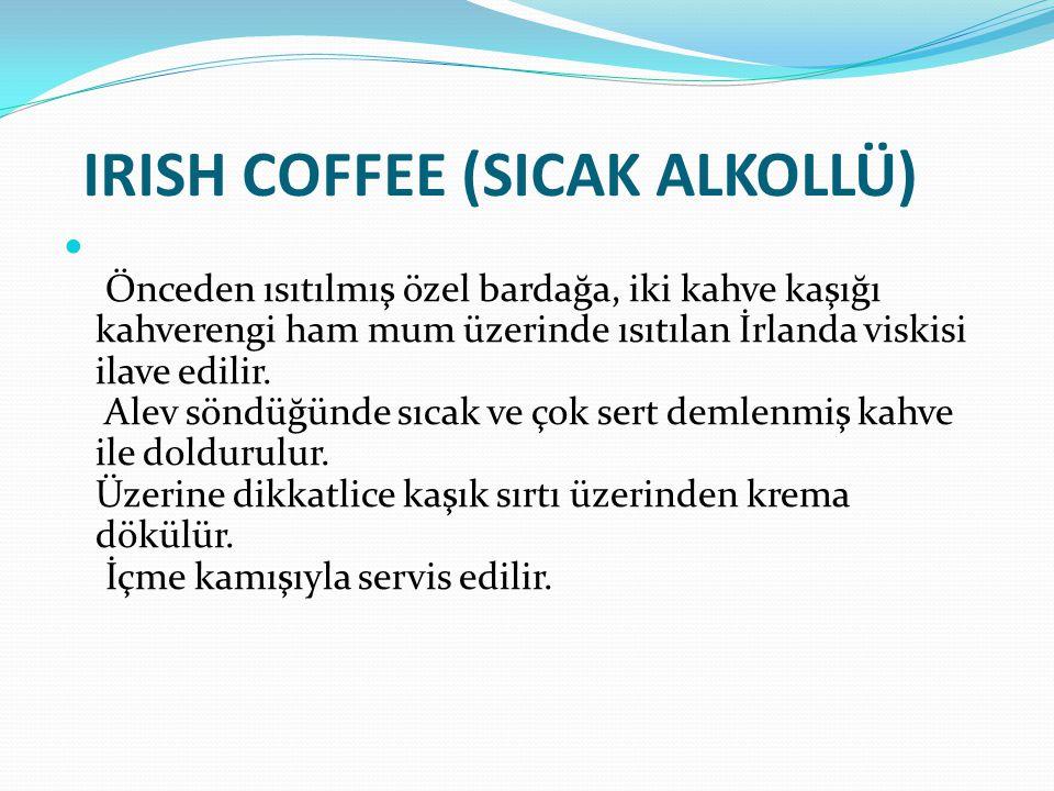 IRISH COFFEE (SICAK ALKOLLÜ)