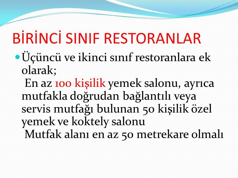 BİRİNCİ SINIF RESTORANLAR