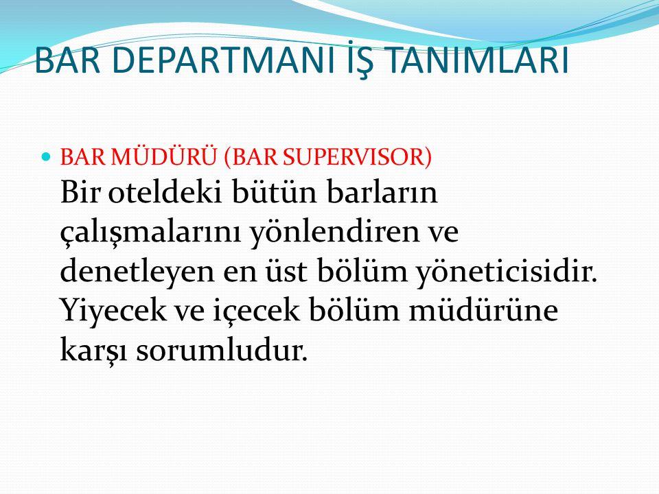 BAR DEPARTMANI İŞ TANIMLARI