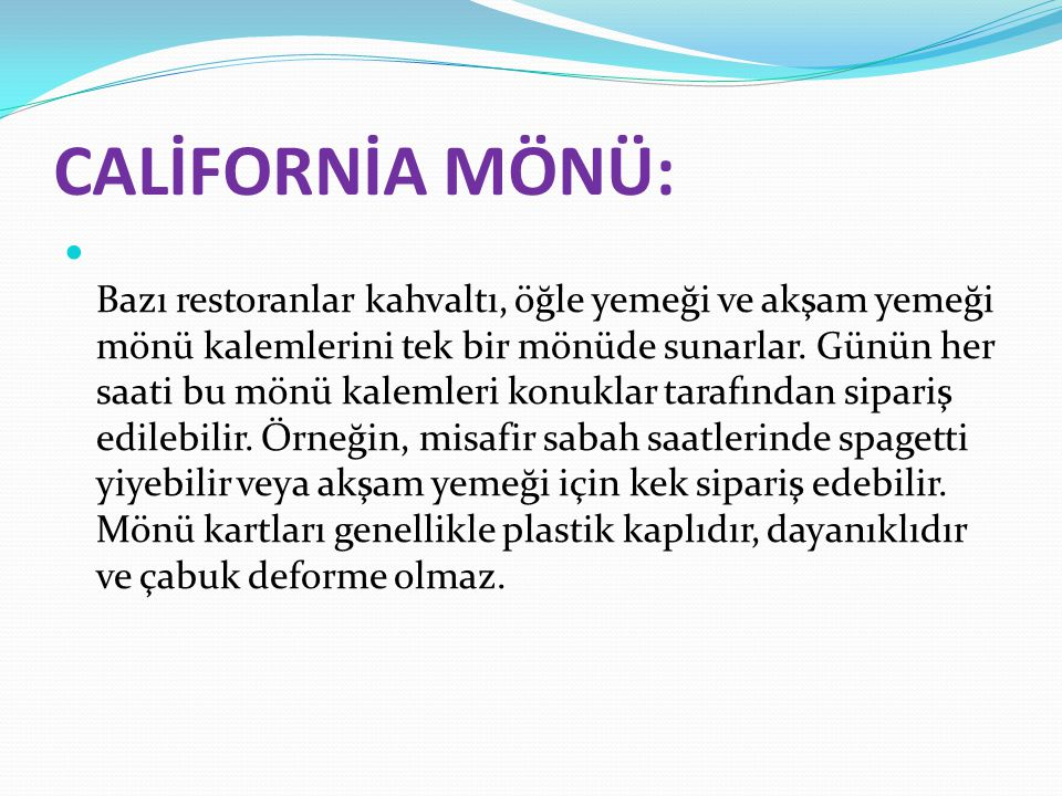 CALİFORNİA MÖNÜ:
