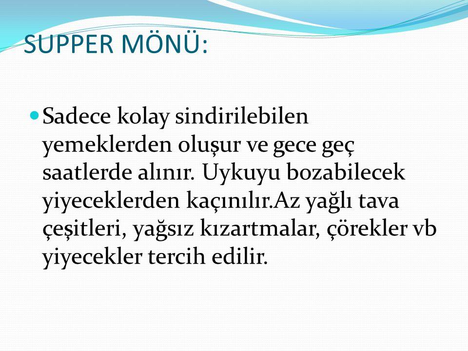 SUPPER MÖNÜ: