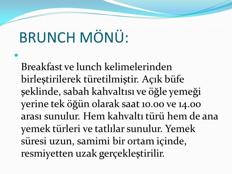 BRUNCH MÖNÜ:
