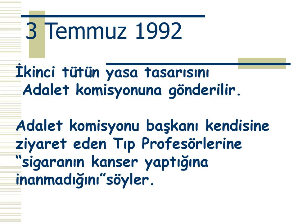 3 Temmuz 1992 İkinci tütün yasa tasarısını