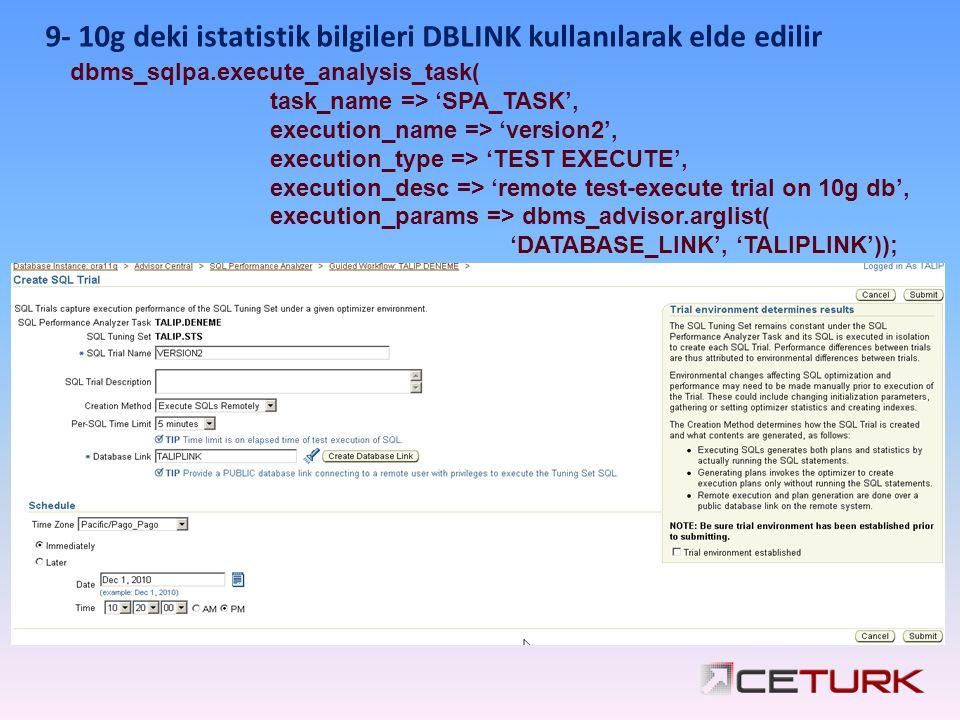 9- 10g deki istatistik bilgileri DBLINK kullanılarak elde edilir