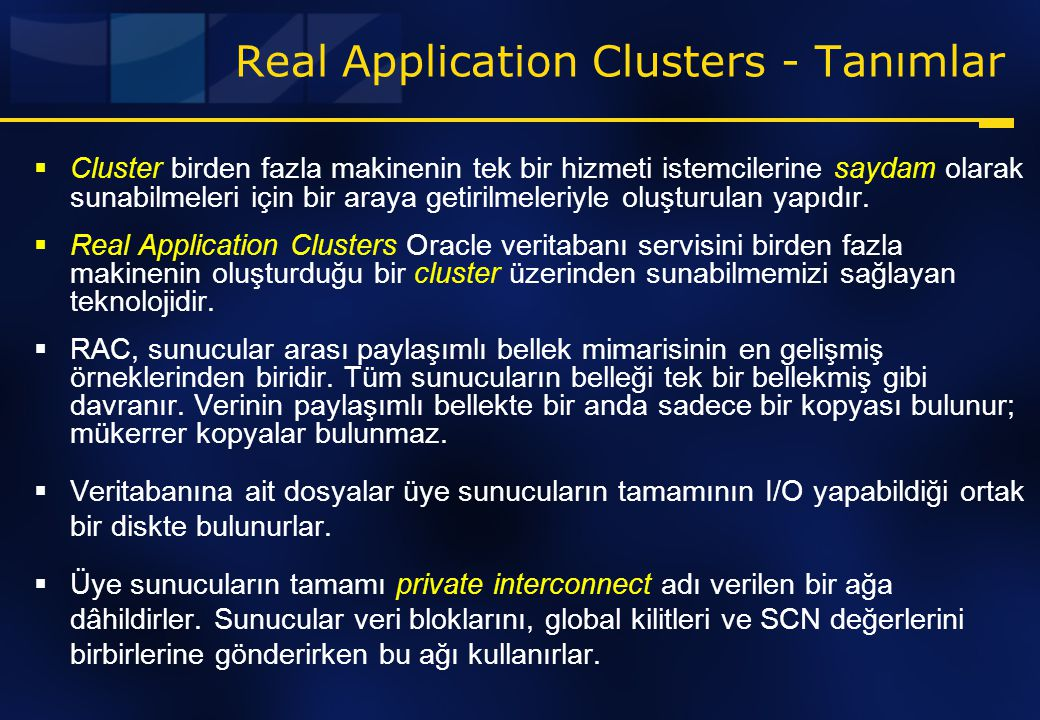 Real Application Clusters - Tanımlar